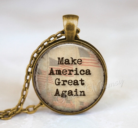 MAKE AMERICA Great Again Pendant Necklace Keychain, Election Jewelry, Presidential Election 2016, Inspirational Quote, Deplorables, MAGA