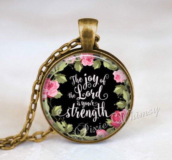 BIBLE SCRIPTURE Necklace, Joy Of The Lord, Bible Pendant, Christian Necklace, Bible Keychain, Quote Necklace, Quote Pendant, Bible Verse