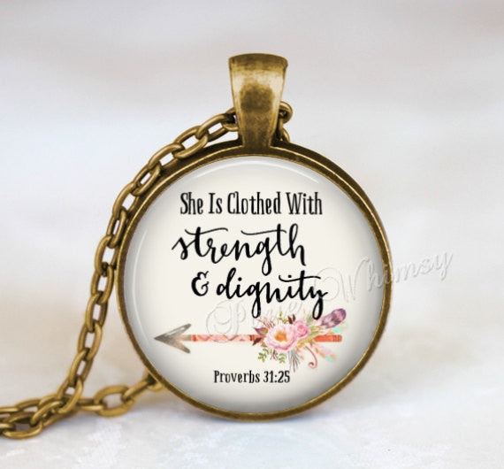 PROVERBS Necklace, Proverbs 31:25, Proverbs Pendant, Bible Scripture Necklace, She Is Clothed With Strength and Dignity, Christian Keychain