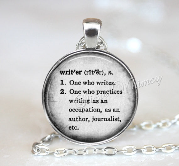 WRITER Dictionary Word Definition Necklace Pendant Keychain Jewelry, Gift for Writer Author Editor, Writing Write Typography Word Art Quote