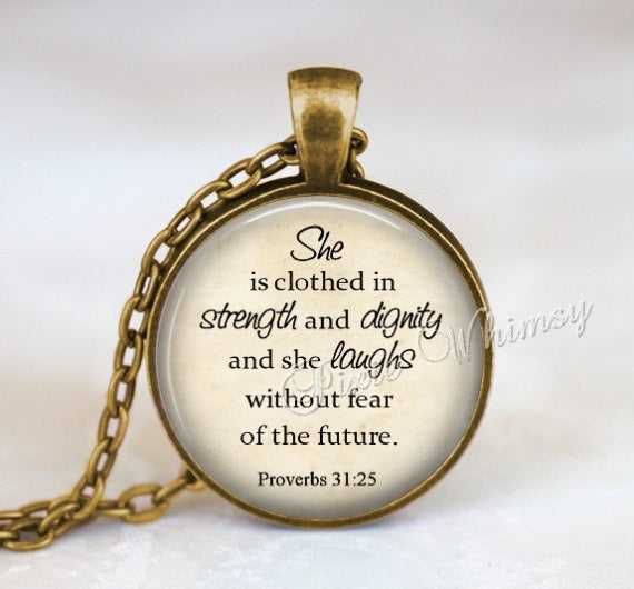 SHE IS CLOTHED In Strength and Dignity Necklace Pendant Keychain Proverbs 31:25 Jewelry Bible Scripture Necklace Christian Religiou