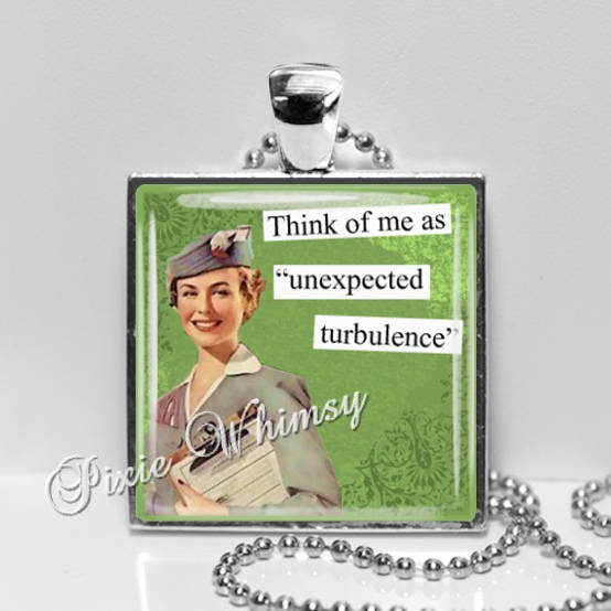 AIRLINE STEWARDESS Retro Humor Pendant Necklace, Turbulence, Gift for Traveler Flight Attendant