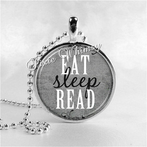 BOOK JEWELRY - Eat, Sleep, Read - Round Glass Bezel Pendant with 24 Inch Necklace Chain