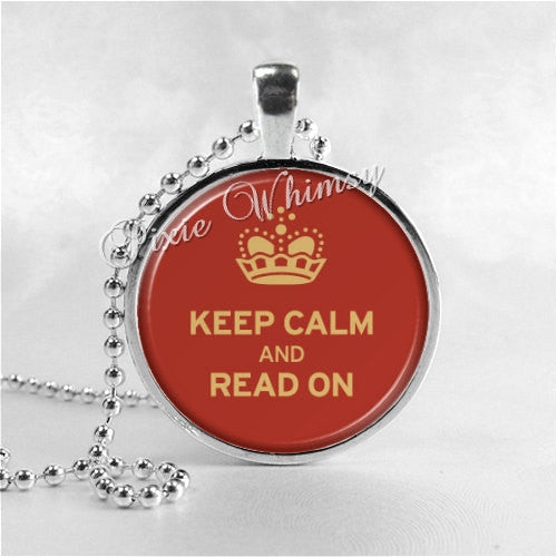 KEEP CALM And READ On Book Jewelry Glass Bezel Pendant with Free 24 Inch Necklace Chain, Motivational Jewelry