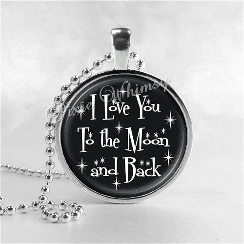 I Love You To The Moon And Back Necklace Pendant, Glass Art Pendant Charm, Moon Jewelry, Moon Necklace, Romantic Jewelry, Love