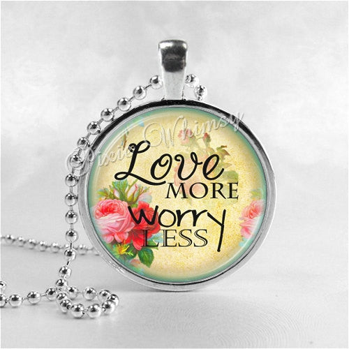 INSPIRATIONAL QUOTE Necklace, Love More Worry Less, Glass Photo Art Pendant Charm, Motivational Jewelry, Inspirational Words