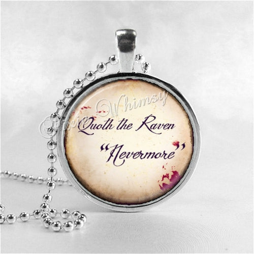 EDGAR ALLAN POE Quoth The Raven Nevermore, Book Quote Necklace, Glass Photo Art Pendant Necklace Charm, Gothic, Black Bird