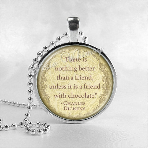 FRIEND Necklace, Friendship Quote, Charles Dickens Quote, Friend Pendant, Friendship Jewelry, Glass Art Pendant Charm, Book Quote Jewelry
