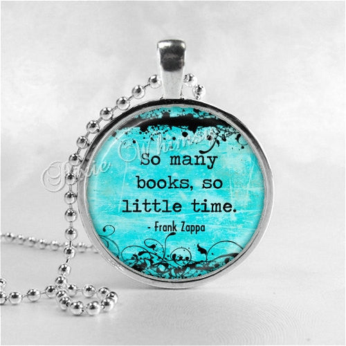 SO MANY BOOKS So Little Time Book Quote Necklace Pendant Jewelry Charm, Read, Book Lover Jewelry, Book Nerd, Librarian, Library