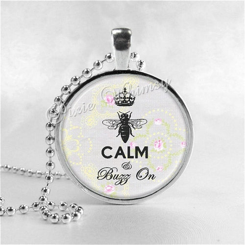 BEE Pendant Necklace Queen Bee Be Calm And Buzz On, Glass Photo Art Jewelry, Apiary Beekeeping Honey Bee Hive Beekeeper Entomologist Gift