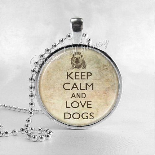 DOG Necklace, Keep Calm and Love Dogs, Photo Pendant Jewelry Charm, Dog Pendant, Dog Rescue, Pet Adoption, Pet Rescue, English Bulldog
