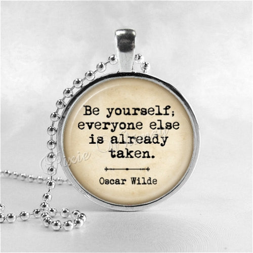 BE YOURSELF Everyone Else Is Already Taken Quote Necklace, Oscar Wilde Quote, Literary Quote Necklace, Literary Quote Jewelry, Inspirational