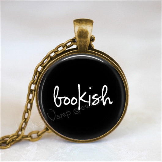 BOOKISH Necklace, Book Lover, Book Nerd, Library, Librarian, Book Jewelry, Book Necklace,  Literature, Glass Bezel Art Pendant Necklace