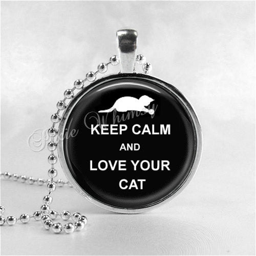 KEEP CALM and Love Your CAT Necklace, Glass Photo Art Pendant, Cat Necklace, Cat Pendant, Cat Jewelry, Cat Lover Gift, Cat Owner