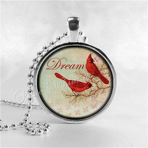 CARDINAL Necklace, Cardinal Bird Necklace, Cardinal Jewelry, Red Bird, Dream, Inspirational Word Necklace, Glass Photo Art Necklace, Bird