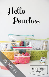 Hello Pouches (PDF Pattern)