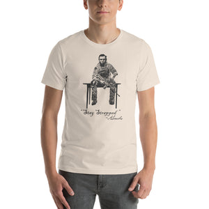 Abraham Lincoln Stay Strapped Quote Unisex T-Shirt