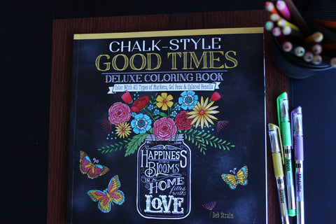 Coloring book for adults - Chalk-Style Good Times Deluxe Coloring Book with techniques and examples - Great with colored pencils, gel pens - Adventacle