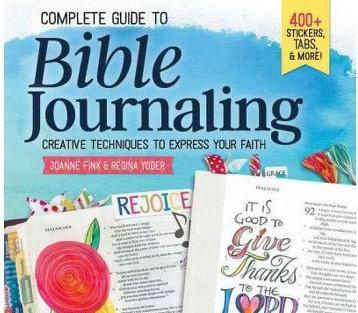 Complete Guide to Bible Journaling: Creative Techniques to Express Your Faith - Adventacle