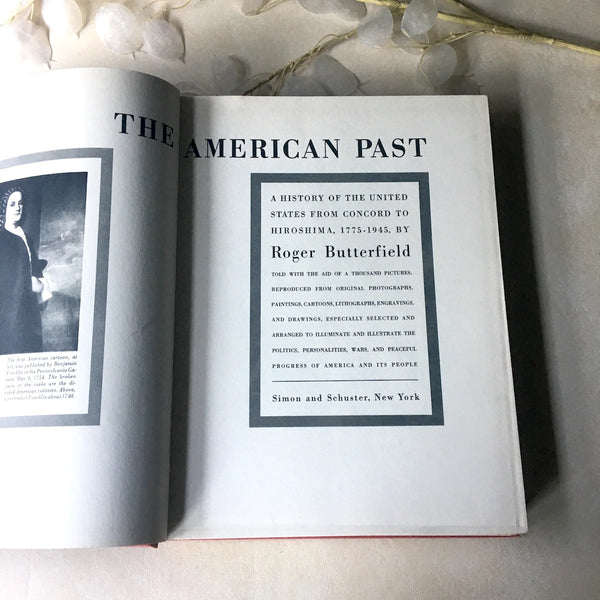 The American Past by Roger Butterfield - 1947 hardcover, third printing - NextStage Vintage