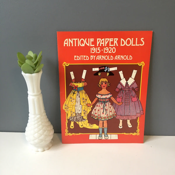 Antique Paper Dolls: 1915-1920 edited by Arnold Arnold - 1975 Dover Publications - NextStage Vintage