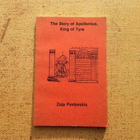 The Story of Apollonius, King of Tyre - edited and translated by Zoja Pavlovskis - 1978 Coronado Press - NextStage Vintage