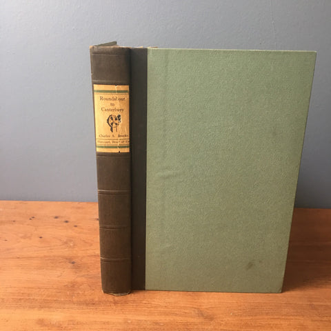 Roundabout to Canterbury - Charles S. Brooks - Harcourt, Brace and Company - 1926 hardcover - NextStage Vintage