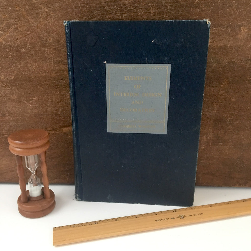 Elements of Interior Design and Decoration - Sherrill Whiton - 1951 edition - NextStage Vintage