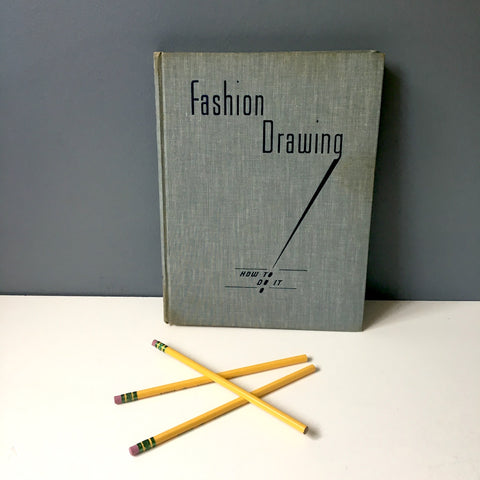 Fashion Drawing: How to Do It -  Doton and Boulard - 1939 hardcover - NextStage Vintage