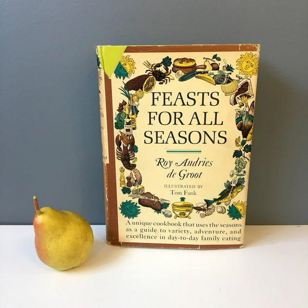 Feasts for all Seasons by Roy Andries de Groot - 1966 first edition - NextStage Vintage