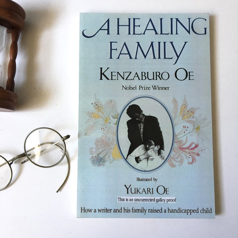 A Healing Family by Kenzaburo Oe - Uncorrected galley proof - First Edition 1996