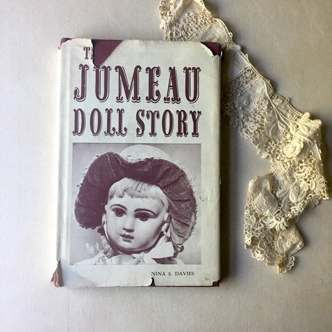 The Jumeau Doll Story English translation - Nina S. Davies - 1969 hardcover - NextStage Vintage