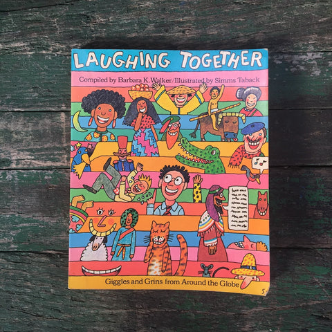 Laughing Together: Giggles and Grins from Around the Globe - UNICEF - compiled by Barbara K. Walker - 1977 - NextStage Vintage