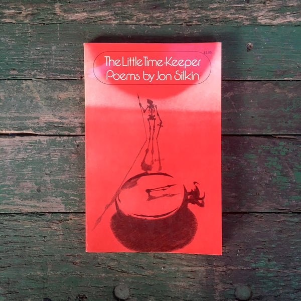 The Little Time-Keeper - Poems by Jon Silkin - 1977 paperback - NextStage Vintage