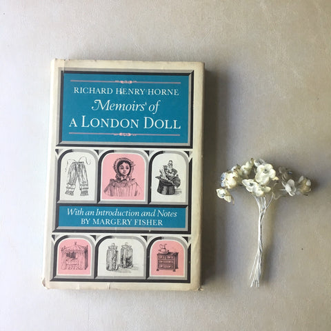 Memoirs of a London Doll - Richard Henry Horne - 1967 hardcover first edition - NextStage Vintage