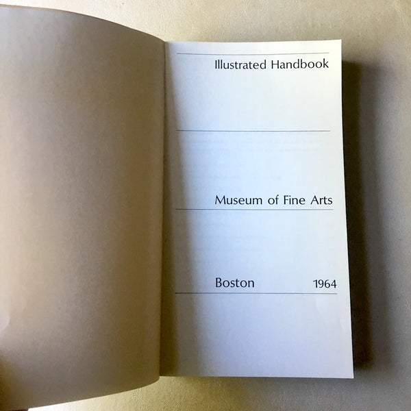 Museum of Fine Arts Boston Illustrated Handbook - 1964 softcover - NextStage Vintage