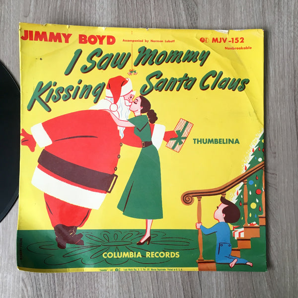 I Saw Mommy Kissing Santa Claus - Jimmy Boyd - vintage Columbia record MJV-152