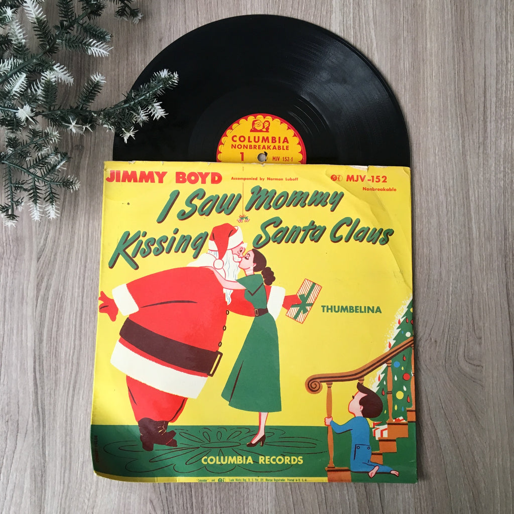 I Saw Mommy Kissing Santa Claus - Jimmy Boyd - vintage Columbia record MJV-152 - NextStage Vintage