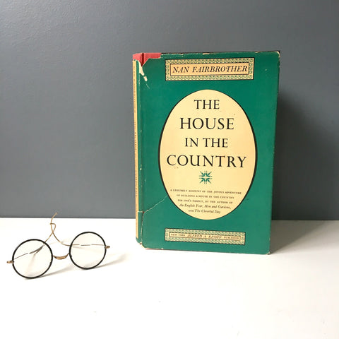 The House in the Country - Nan Fairbrother - 1965 first American edition - NextStage Vintage