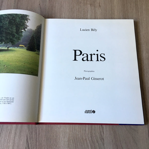 Paris by Lucien Bely and Jean-Paul Gisserot - 1985 first edition hardcover - NextStage Vintage