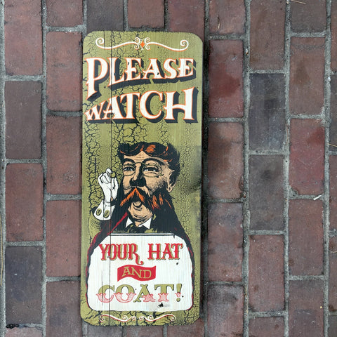 Please Watch your Hat and Coat decorative sign -1970s George Nathan vintage hand screened art - NextStage Vintage