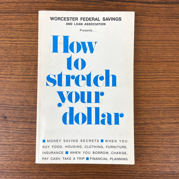 How to Stretch Your Dollar - 1968 household spending advice - promotional book - NextStage Vintage