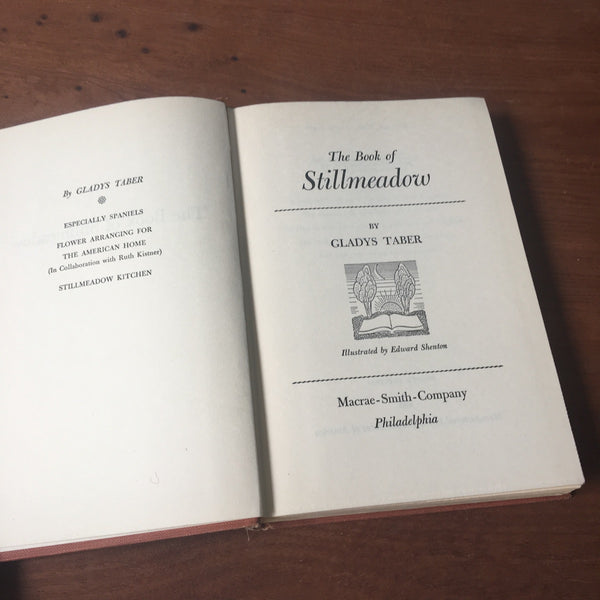 The Book of Stillmeadow - Gladys Taber - Macrae Smith Company - 1948 fourth printing - NextStage Vintage
