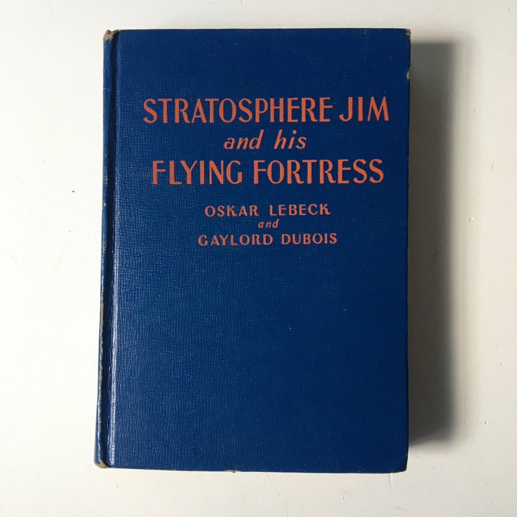 Stratosphere Jim and his Flying Fortress - Lebeck and Dubois - Whitman - 1941