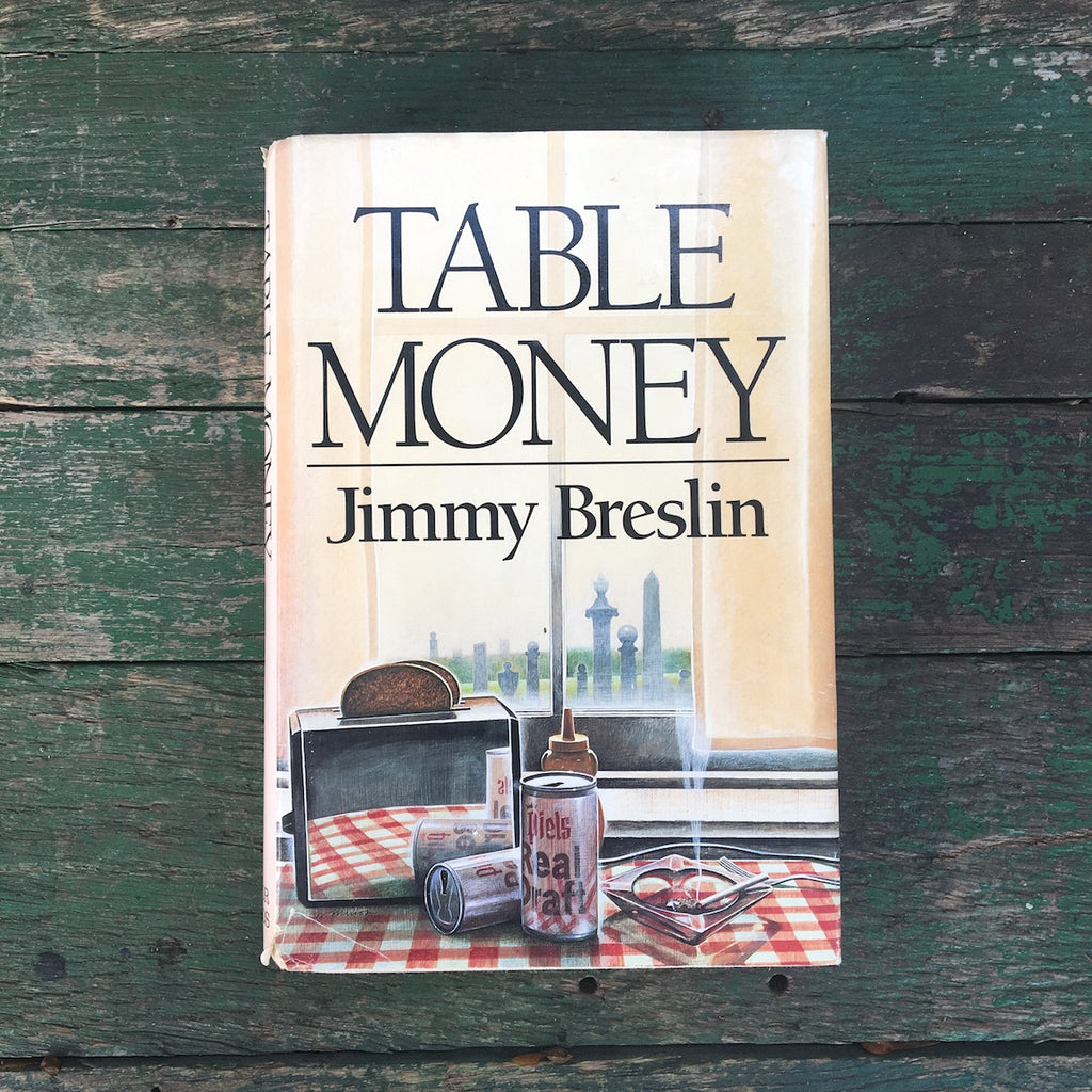 Table Money by Jimmy Breslin - 1986 first edition hardcover - NextStage Vintage