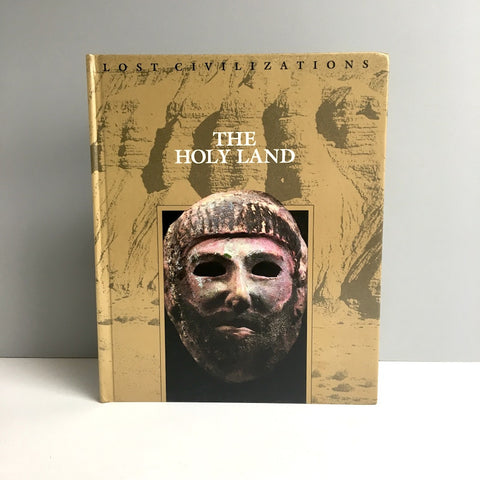 Lost Civilizations: The Holy Land - Time Life Books - 1992 - NextStage Vintage