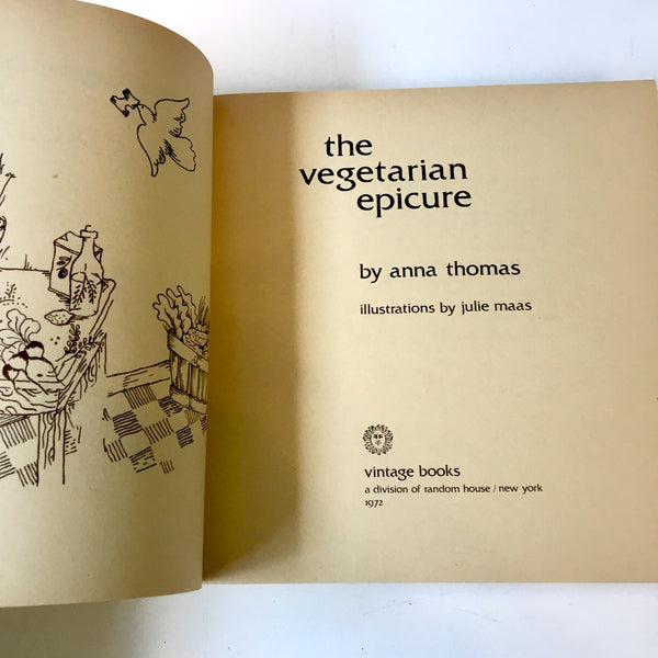 The Vegetarian Epicure - Anna Thomas - Vintage Books Edition 1972 paperback - NextStage Vintage