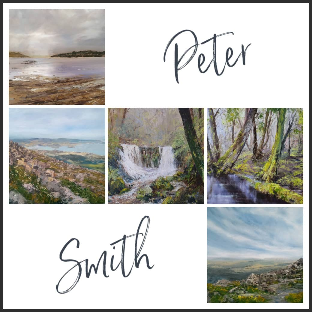 Paintings by Tasmanian Landscape Artist, Peter Smith, Now at Gallery Salamanca