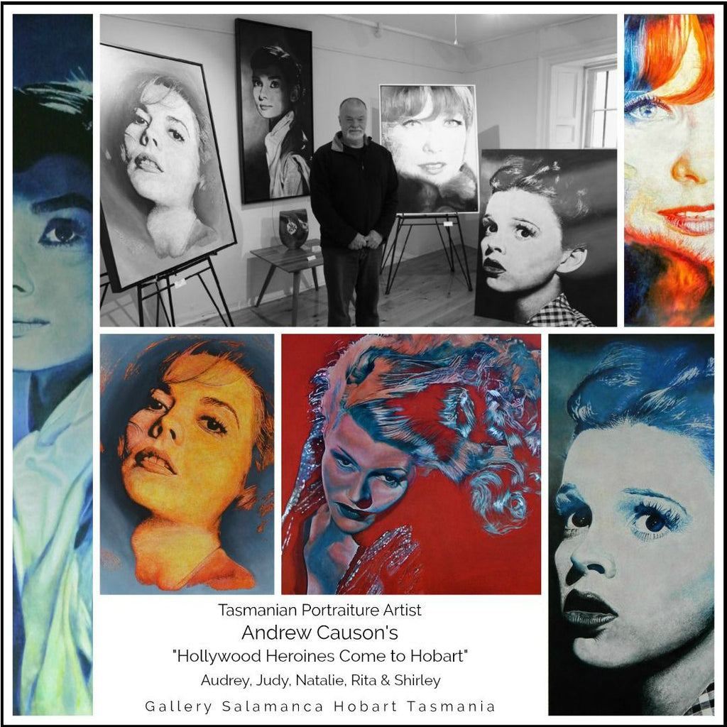 "Tasmanian Portraiture Artist Andrew Causon's Exhibition ~ ""Hollywood Heroines Come to Hobart"" at Gallery Salamanca"