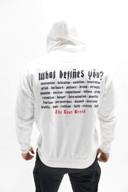 """What Defines You?"" Hoodie (White)"